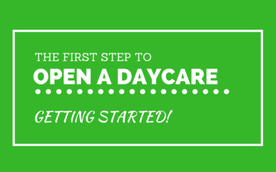 #2: The First Step to Open A Daycare